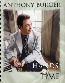 Anthony Burger - Hands of Time - Hymns for Piano - Featuring Anthony Burger