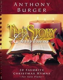 The Story - Christmas - 20 Favorite Christmas Hymns for Solo Piano