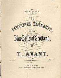 Fantaisie Elegante on the Blue Bells of Scotland - For Piano Solo