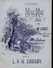 Mill May - Ballad - Sung by Mr J Adams of the original Christys  Minstrels