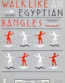 Walk Like an Egyptian - Recorded by The Bangles on CBS Records - For Piano and Voice with Guitar chord symbols