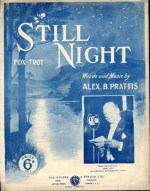 Still Night - Fox Trot for piano and voice - Played and broadcast by Sidney Kyte