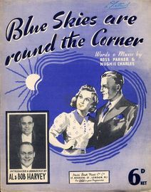 Blue Skies are round the Corner - Song featuring Al and Bob Harvey