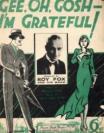 Gee, Oh, Gosh - I\'m Grateful - Song - Featuring Roy Fox