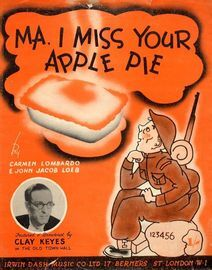 Ma, I Miss Your Apple Pie - Song Featuring Clay Keyes