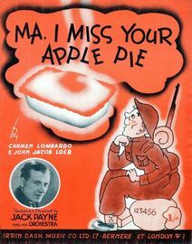 Ma, I Miss Your Apple Pie - Song Featuring Jack Payne
