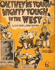 Oh, They're tough mighty tough in the West - Big Bill Campbell