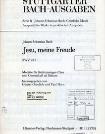 Jesu, meine Freude - BWV 227 - For 2 Sopranos, Alt, Tenor and Bass with Basso Continuo and Orga ad lib. - Stuttgarter Bach Ausgaben series - HE 31.227