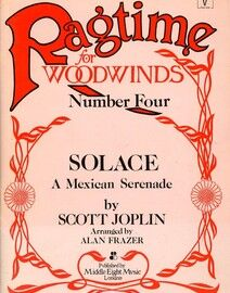 Ragtime for Woodwinds - Number Four - Solace - A Mexican Serenade