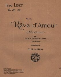 Reve d'Amour - Transcription of the 3rd.Nocturne, Franz Liszt