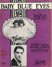 Baby Blue Eyes - Featured in 'Troubles of 1922' with the Courtney Sisters