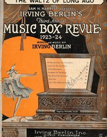 The Waltz Of Long Ago - Song - From Irving Berlin's Third Annual Music Box Revue