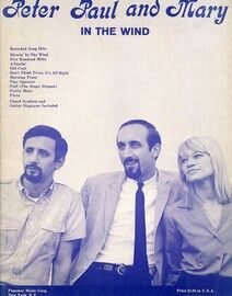 Peter, Paul and Mary - In the Wind - Songs for Voice, Piano & Guitar Tab - Featuring Peter, Paul and Mary
