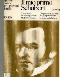 My First Schubert - Il Mio Primo - The Classics for Young Pianists