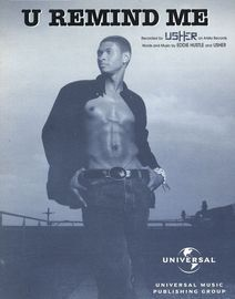 U Remind Me - Featuring Usher - Original Sheet Music Edition