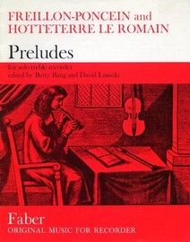 Freillon Poncein and Hotteterre le Romain - Preludes for Solo Treble Recorder