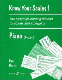 Know Your Scales! - The Essential Learning Method for Scales & Arpeggios - Piano Grade 2