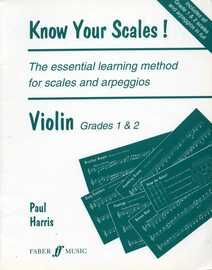 Know Your Scales! - The Essential Learning Method for Scales & Arpeggios - Violin Grades 1 & 2
