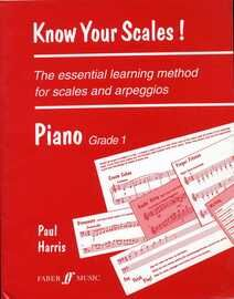 Know Your Scales! - The Essential Learning Method for Scales & Arpeggios - Piano Grade 1