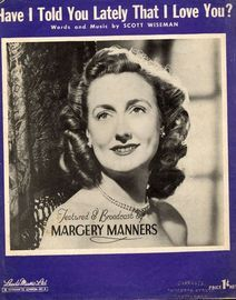 Have I Told You Lately that I Love You - Featuring Margery Manners