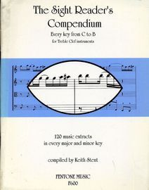 The Sight Reader's Compendium - 120 Music Extracts in Every Major and Minor Key - For Treble Clef Instruments
