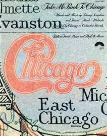 Take me Back to Chicago - Recorded by Chicago
