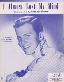 I Almost Lost My Mind - Featuring Pat Boone