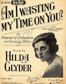 Am I Wasting My Time on you? featuring Hilda Glyder