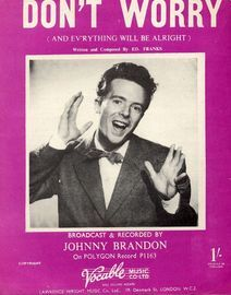 Don't Worry (and Everything Will Be Alright) - Featuring Johnny Brandon