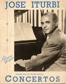 Jose Iturbi - Excerpts from the Worlds Famous Concertos - for piano