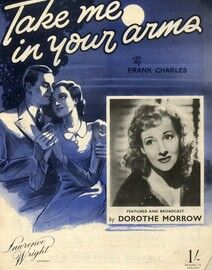 Take Me in Your Arms - Featuring Dorothe Morrow