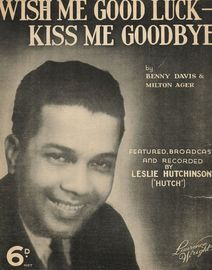 Wish Me Luck- Kiss Me Goodbye featured by Hutch