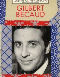 Gilbert Becaud - 38 Great Songs arranged for Voice & Piano with chord symbols & original French lyrics