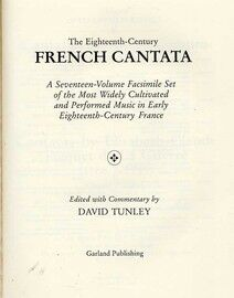 The Eighteenth Century French Cantata - A Seventeen Volume Facsimile Set of the Most Widely Cultivated and Performed Music in Early Eighteenth Century