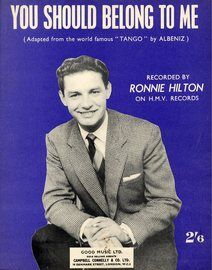 You Should Belong to me - Featuring Ronnie Hilton - Adapted From the World Famous