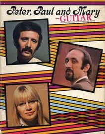 Peter, Paul and Mary - For Guitar - Featuring Peter, Paul and Mary