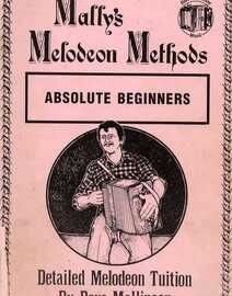 Mally's Melodeon Methods - Detailed Melodeon Tuition - Absolute Beginners