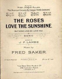 The Roses love the Sunshine (But none love as I love you) - Song in the key of B flat major