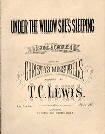 Under The Willow She's Sleeping -Song and Chorus performed by Christys Minstrels