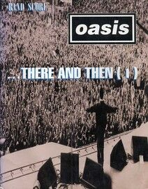 Oasis - ... There and Then (I) - Band Score for Voice, 2 Guitars, Bass & Drums