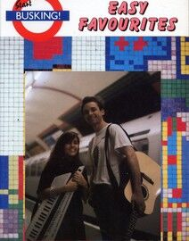 Easy Favourites - Start Busking - For Voice & Guitar or Piano
