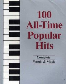 100 All Time Popular Hits - For Voice & Piano with chords