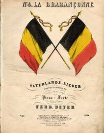 Belgisches Nationallied (La Brabanconne) - Piano Forte Composed by Ferd. Beyer