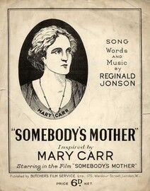 Somebody's Mother - Inspired by Mary Carr Starring in the Film