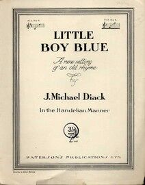Little Boy Blue - A New Setting of an Old Rhyme in the Handelian Manner - In the Key of F Major for High Voice