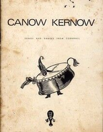 Canow and Kernow - Songs and Dances from Cornwall