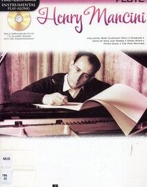 Henry Mancini - Solo Arrangements of 15 Classic Songs for Flute with CD Accompaniment - Featuring Henry Mancini