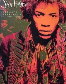 Jimi Hendrix - The Ultimate Experience - Including Melody, Lyrics and Chords for Guitar - Featuring Jimi Hendrix
