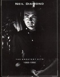 Neil Diamond - The Greatest Hits - 1966 to 1992 - For Voice and Piano or Guitar - Featuring Neil Diamond