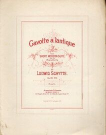 Gavotte a L'antique - from the Short, Modern Suite for the Pianoforte - Op. 120, No. 3